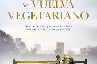 No esperes que el tigre se vuelva vegetariano