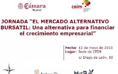 El pasado día 12 de mayo tuvo lugar en CEIM la jornada sobre «El Mercado Alternativo Bursatil»